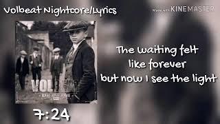 Volbeat 7:24 Lyrics