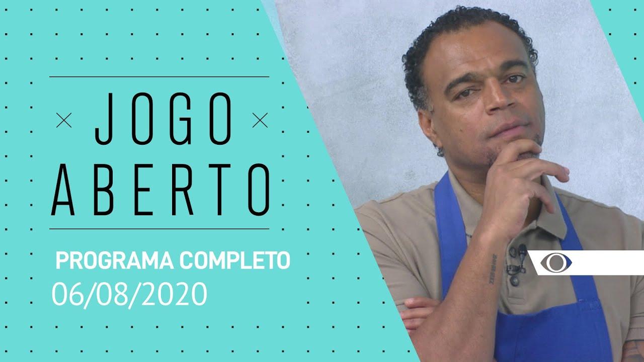 JOGO ABERTO - 06/08/2020 - PROGRAMA COMPLETO
