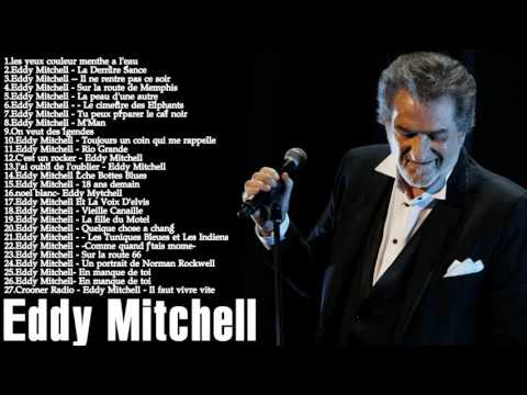 Eddy mitchell best of album - Les Meilleurs Chansons de Eddy mitchell