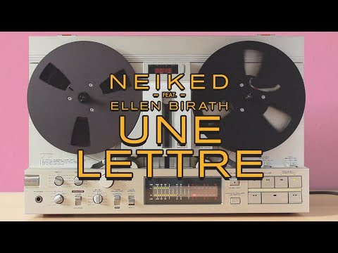 NEIKED - Une Lettre Ft. Ellen Birath (Official Audio)