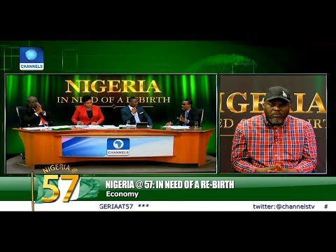 State Of Nigeria's Economy At 57th Independence Anniversary |Nigeria@57|
