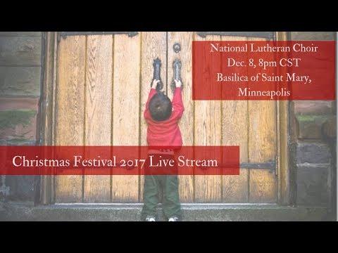 Christmas Festival 2017 Live!   National Lutheran Choir