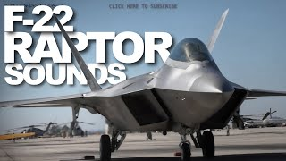 F22 Raptor - JET SOUNDS // HIGH QUALITY AUDIO