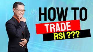 Forex สอน เทรด : 065 - How to trade RSI?