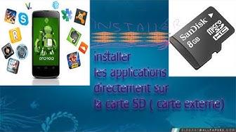 Comment installer les applications Android directement sur la carte SD