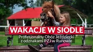 Wakacje w Siodle - Profesjonalny Obóz Konny z odznakami PZJ w Runowie na Kaszubach
