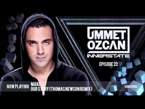 Ummet Ozcan Presents Innerstate EP 22
