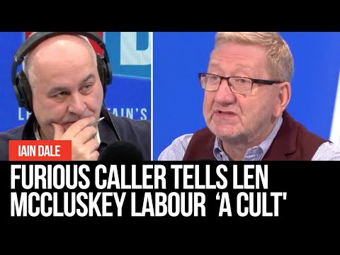 Furious Caller Tells Len McCluskey The Labour Party Has 'become A Cult'