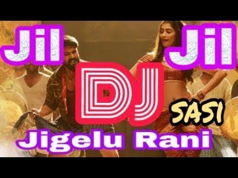 Rangasthalam Dj Remix Jil Jil Rani Telugu Songs