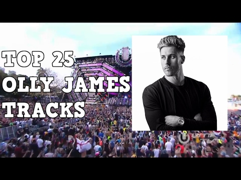[Top 25] Best Olly James Tracks [2017]