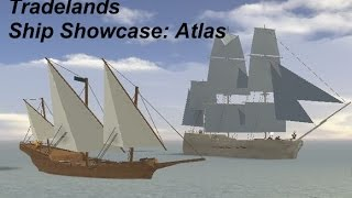 Roblox-Tradelands-(Ship Showcase) Épisode 1: Atlas