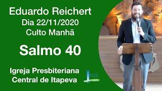 Salmo 40 - Eduardo Reichert
