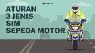 Aturan 3 Jenis SIM Sepeda Motor