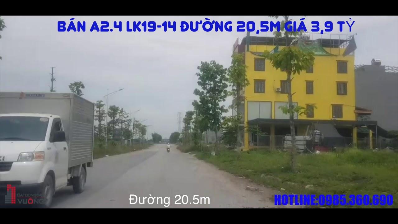 Bán Liền Kề Thanh Hà A2.4 LK19 -14 Đường 20,5m giá 3,9 tỷ