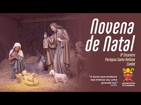 NOVENA DE NATAL ON-LINE - OITAVO ENCONTRO