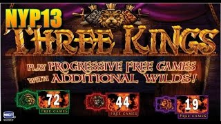 IGT - Three Kings Slot Bonus MAX BET NiCE WIN