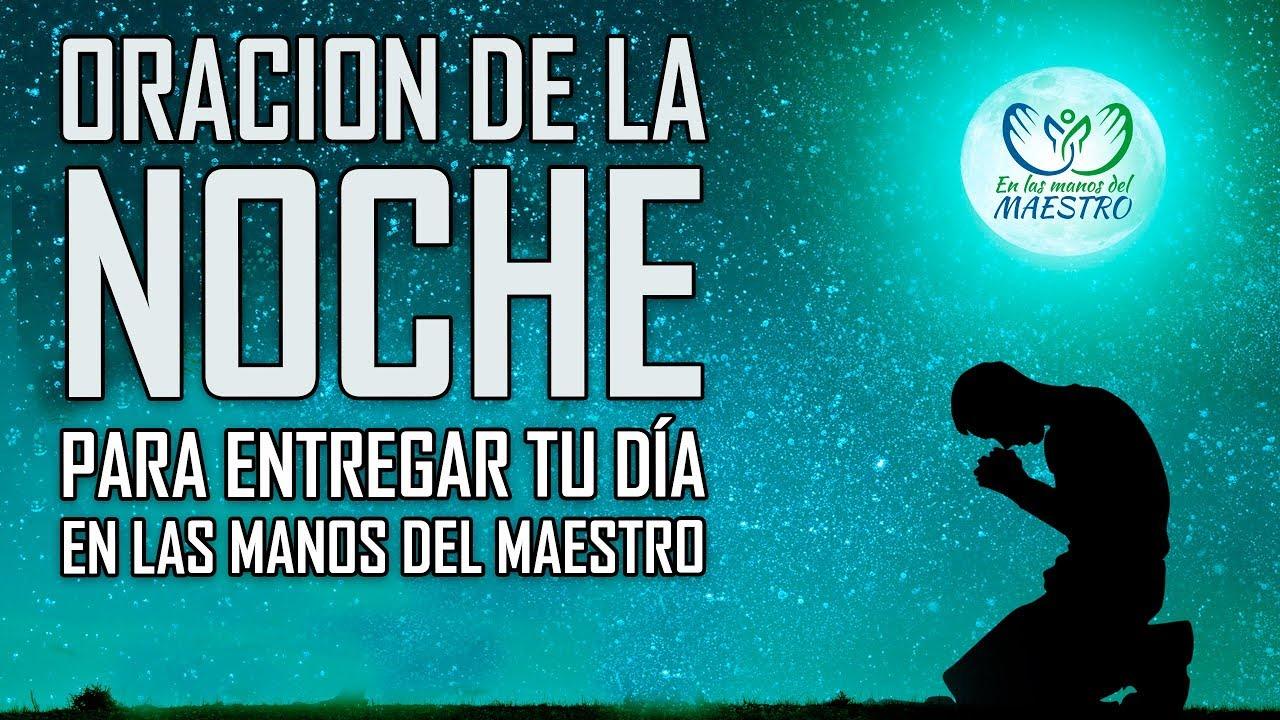 Oracion De La Noche Para Dormir En Paz Y Entregar Tu Dia En Las Manos De Dios Salmo Para Dormir