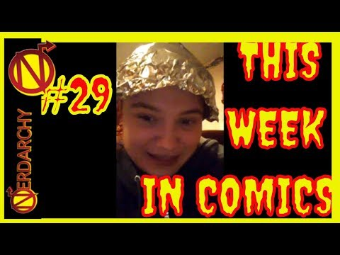 This Week in Comics #29 with Comic Book University- Nerdarchy Network
