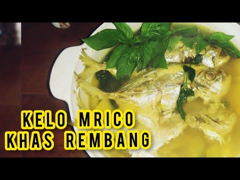 Resep Kelo Mrico Khas Rembang Youtube