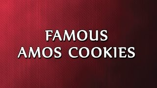 Famous Amos Cookies  RECIPES  EASY TO LEARN