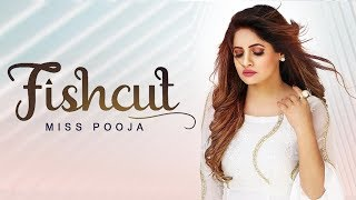 Miss Pooja Fishcut BASS BOOSTED SONG Dj Dips Latest Punjabi Songs 2019