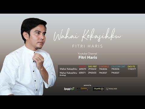 Wahai Kekasihku MV (Official HD) - Fitri Haris