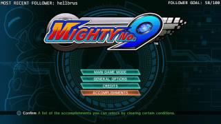 Mighty No. 9 Playthrough Livestream (Blind Run)