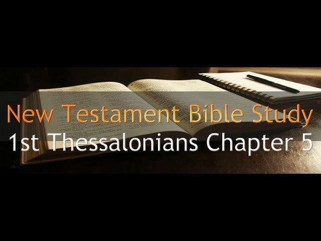 1st Thessalonians Chapter 5