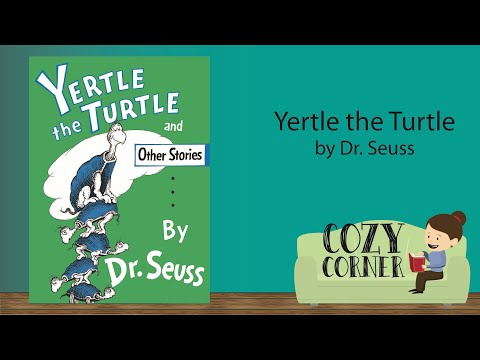 Children's Book Read Aloud: Yertle The Turtle By Dr Seuss