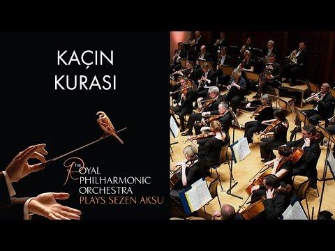 Kaçın Kurası - Sezen Aksu (The Royal Philharmonic Orchestra)