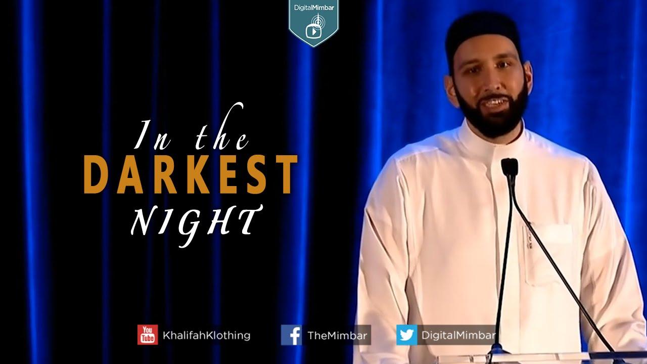 In the Darkest Night - Omar Suleiman