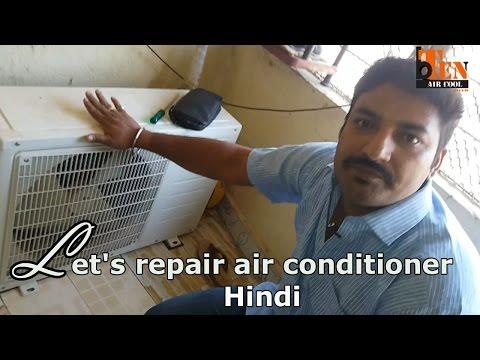 How to repair an Air Conditioning - Hindi
