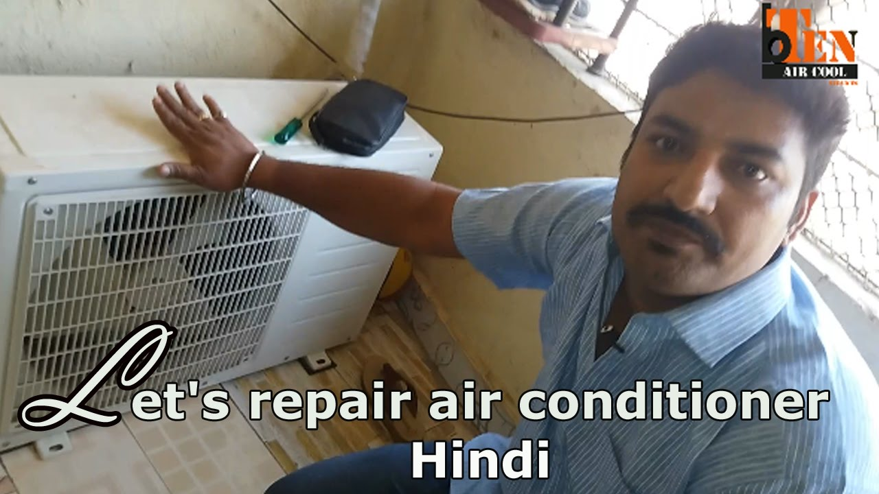 How to repair an Air Conditioning - Hindi