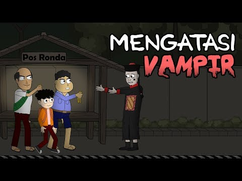 Cara Mengatasi Vampir Ft. Wowo - Animasi Horor Kartun Lucu - Warganet Life