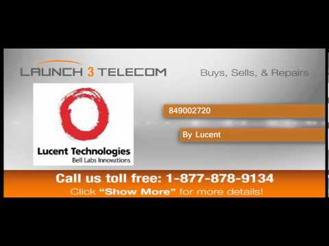 Lucent 849002720 BUY & SELL @ Launch3Telecom.com