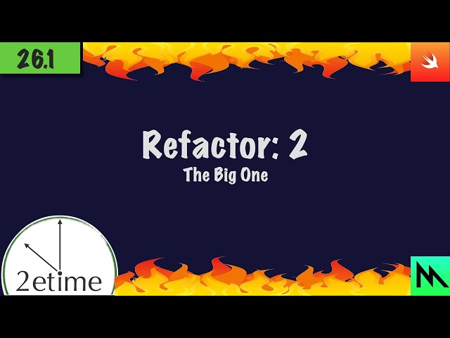 26.1: Refactor 2: The Big One | Swift Game Engine