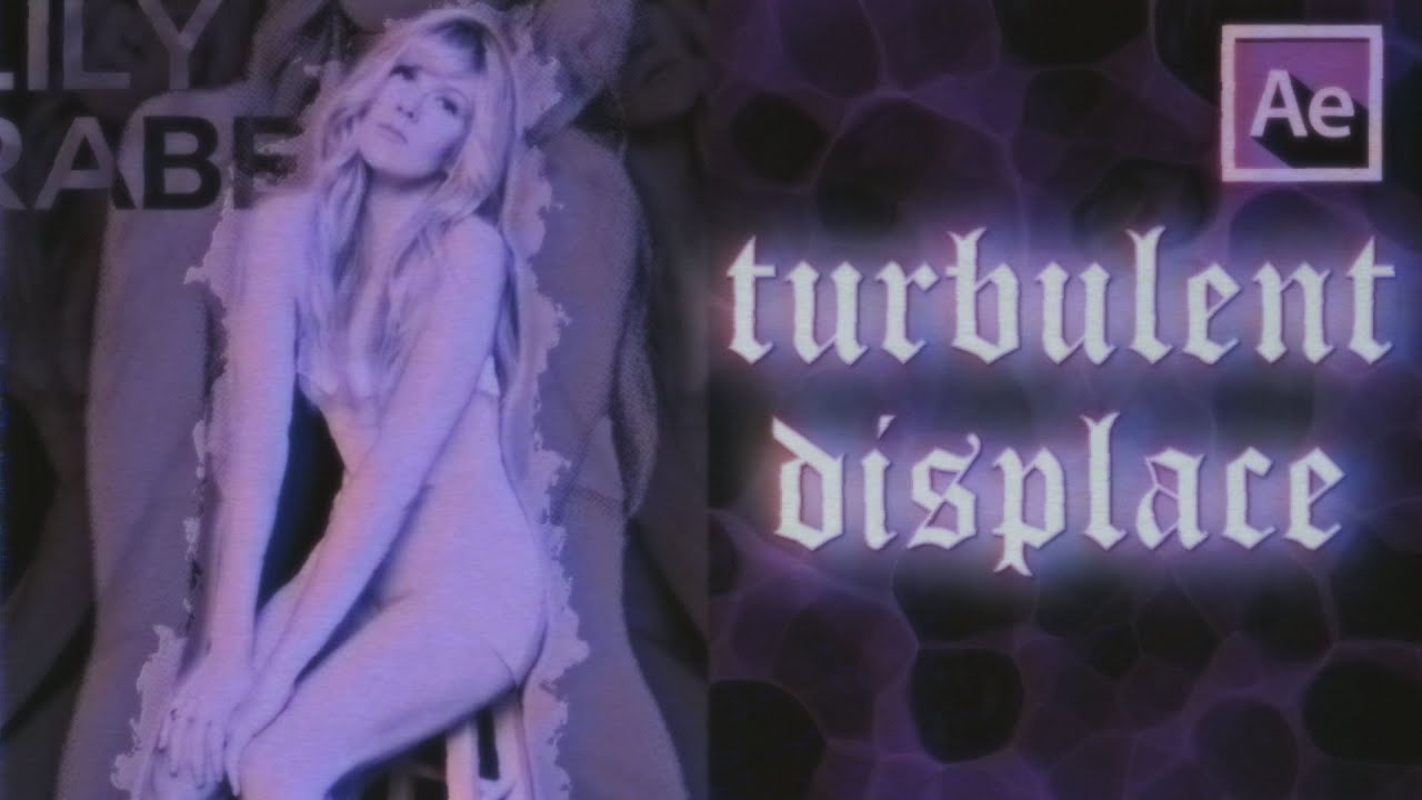 turbulence displace | after effects tutorial