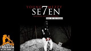 Young Mezzy ft. Nef The Pharaoh - Se7en [Thizzler.com]
