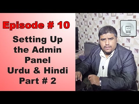 Setting Up Admin Panel & Connect DB Part # 2 - Episode # 10 - Urdu & Hindi