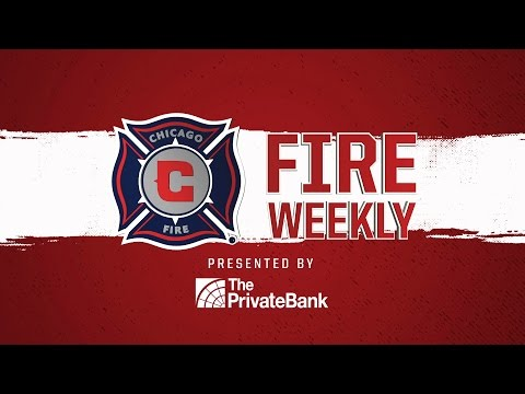 Watch: #FireWeekly presented by The PrivateBank   Wednesday, March 22