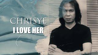 Chrisye - I Love Her - (Aku Cinta Dia)   Official Lyric Video