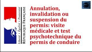 Test psychotechnique après invalidation, annulation ou suspension de permis de conduire