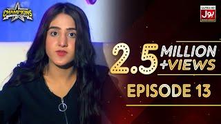 Champions With Waqar Zaka Episode 13 | Champions BOL House | Waqar Zaka Show