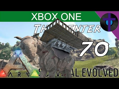 TAMING A PARACERATHERIUM - Ark Survival Evolved - The Center - XBOX ONE - Ep 70