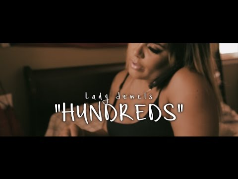 Lady Jewels - Hundreds (Official Video) Prod. @NickeBeats1738