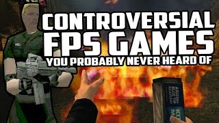 7 Controversial FPS Games You Probably Never Heard Of!