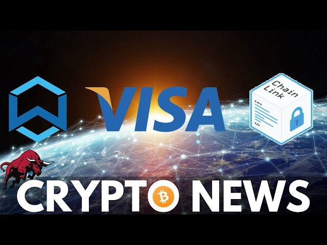 Bull Market? 'Visa Crypto', 6 Banks to Launch Stablecoins, ChainLink Update, Wanchain and EOS