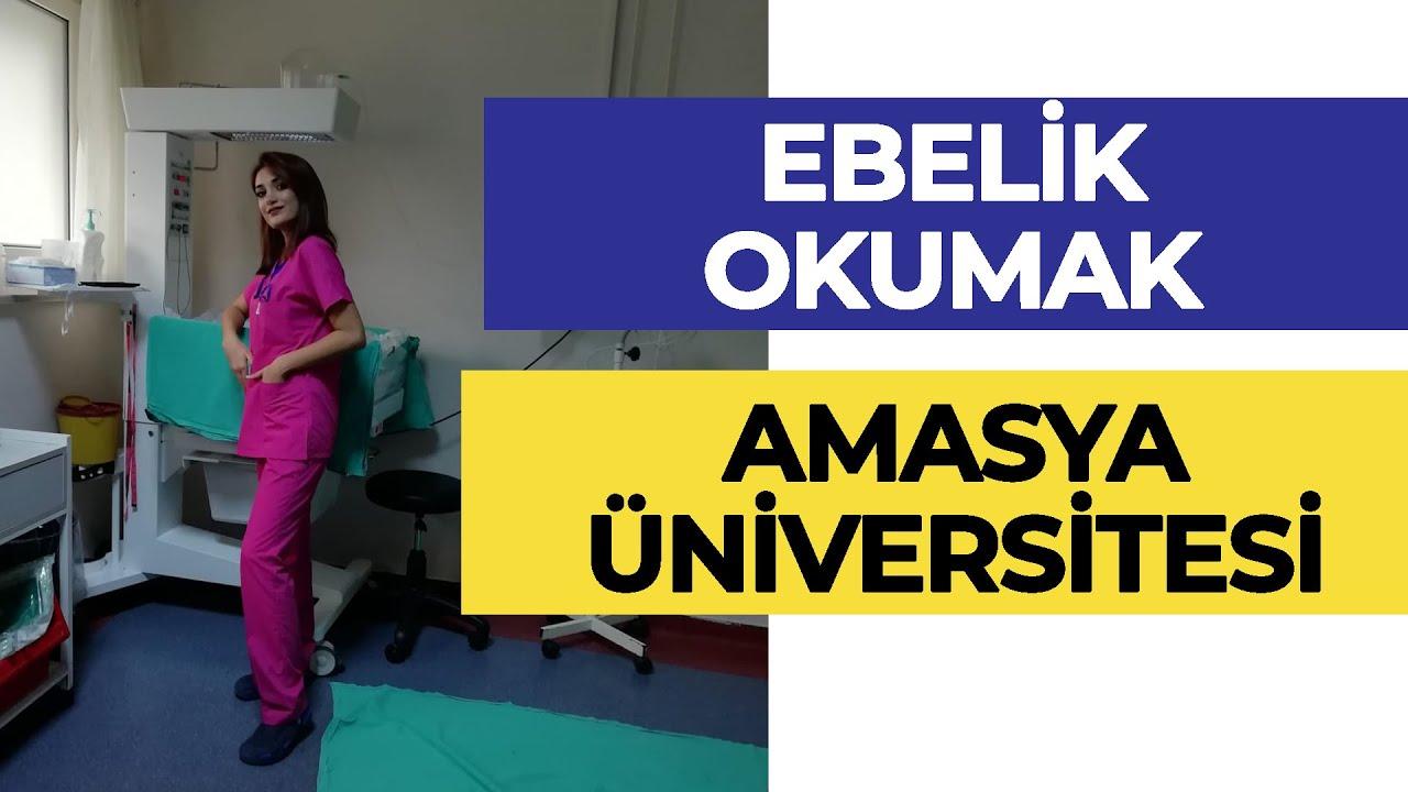 Amasya Üniversitesi - Ebelik / Ebelik Okumak Zor Mu? | Hangi Üniversite Hangi Bölüm
