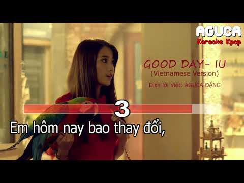 [Karaoke Việt + Audio] GOOD DAY - IU