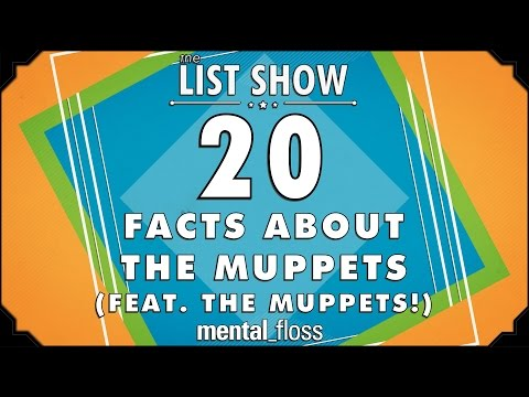 20 Facts About The Muppets (feat. The Muppets!) - mental_floss on YouTube - List Show (309)